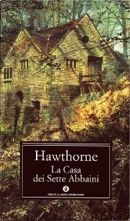 La casa dei sette abbaini  by  Nathaniel Hawthorne