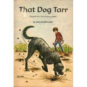 That Dog Tarr Nan Hayden Agle