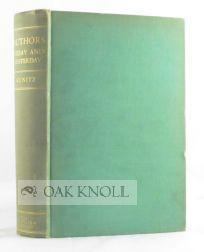 Authors Today and Yesterday  by  Stanley Kunitz