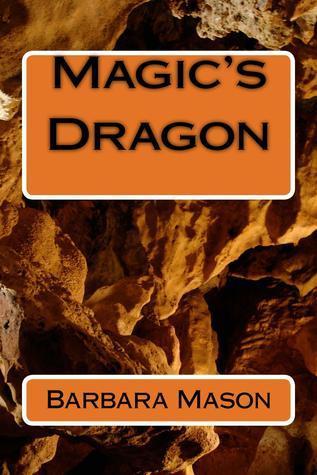 Magics Dragon (Magic, # 2) Barbara  Mason