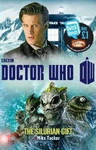 Doctor Who: The Silurian Gift Mike Tucker