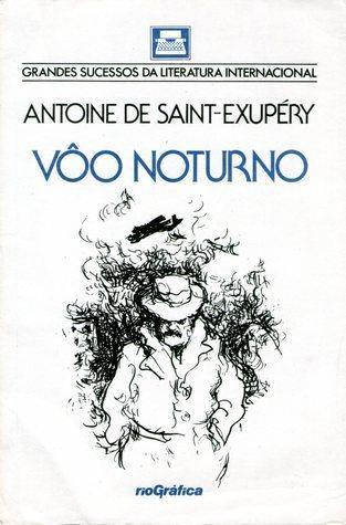 Voo Noturno Antoine de Saint-Exupéry