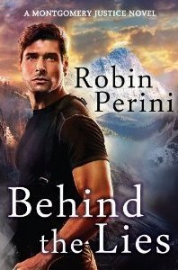 Behind the Lies (Montgomery Justice #2)  by  Robin Perini