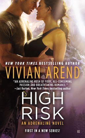 High Risk (Adrenaline Search & Rescue, #1) Vivian Arend