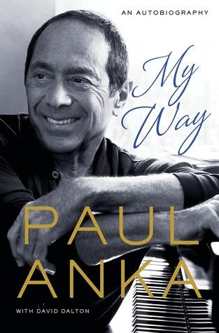 Paul Anka -- Singer, Songwriter and Legendary Showman: Piano/Vocal/Chords Paul Anka