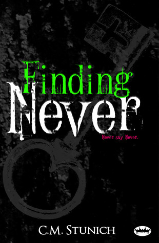 Finding Never (Tasting Never, #2) C.M. Stunich