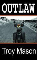 Outlaw Troy Mason