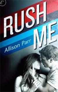 Rush Me (New York Leopards, #1) Allison Parr