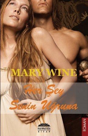 Her Şey Senin Uğruna (Highlander, #1) Mary Wine