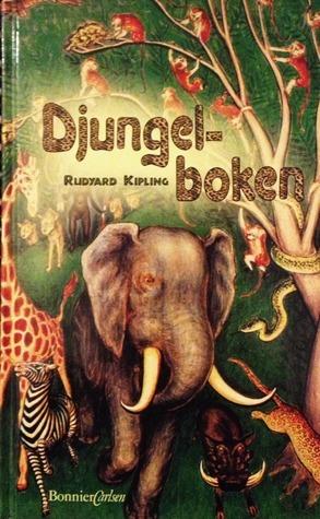 Djungelboken  by  Rudyard Kipling