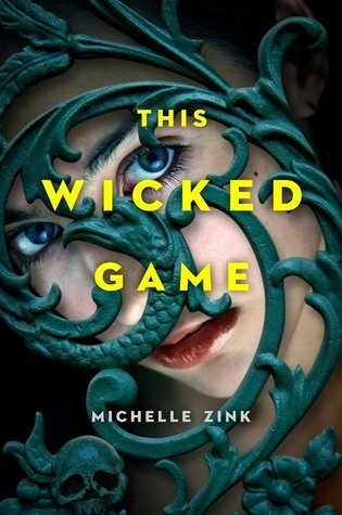 This Wicked Game Michelle Zink