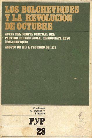 Los bolcheviques y la revolución de octubre (Cuadernos de Pasado y Presente, #28) Giuseppe Boffa