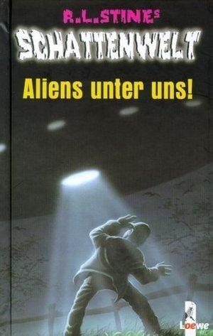 Aliens Unter Uns  by  R.L. Stine