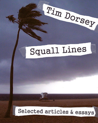 Squall Lines  by  Tim Dorsey