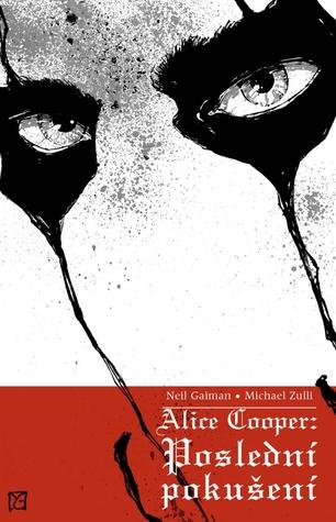 Alice Cooper: Poslední Pokušení Neil Gaiman