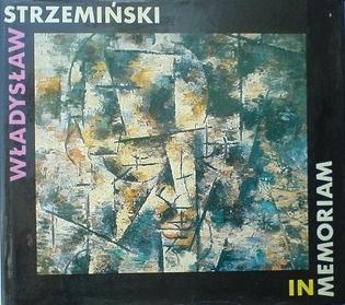 Wladysław Strzemiński. In memoriam Janusz Zagrodzki