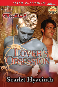 Lovers Obsession (Bloodkin #2)  by  Scarlet Hyacinth