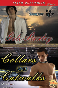 Collars and Catwalks (TomCats #4) Gale Stanley