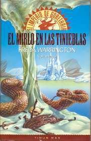 El mirlo en las tinieblas (El imperio de Gorethria #2) Freda Warrington