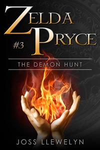 The Demon Hunt (Zelda Pryce, #3)  by  Joss Llewelyn