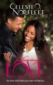 Following Love (Arabesque) (Mamma Lou MatchMaker Series #7)  by  Celeste O. Norfleet