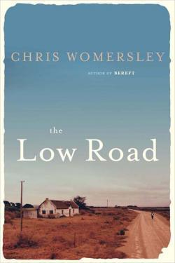 The Low Road Chris Womersley