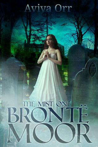 The Mist on Brontë Moor  by  Aviva Orr