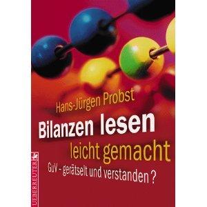 Bilanzen lesen leicht gemacht. GuV - Gerätselt und verstanden Hans-Jürgen Probst
