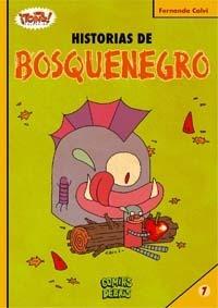 Historias de Bosquenegro (Colección ¡Toing!, #7: Bosquenegro, #2)  by  Fernando Calvi