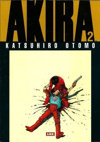 Akira 2 (Akira: 12 volumes, #2) Katsuhiro Otomo