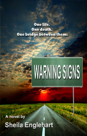 Warning Signs Sheila Englehart