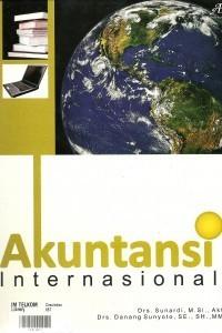 Akuntansi Internasional  by  Drs. Sunardi, M.Si., Akt