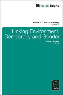 Democracy and Gender in the Global World  by  Barbara Wejnert