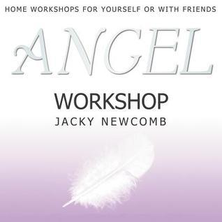 Angel Workshop  by  Jacky Newcomb