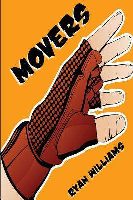 Movers (Movers, #1) Ryan   Williams