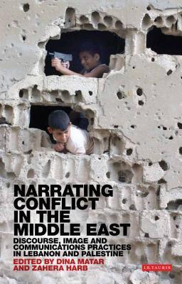 Channels of Resistance in Lebanon: Liberation Propaganda, Hezbollah and the Media Zahera Harb