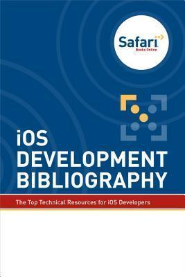 IOS Development Bibliography Safari Content Team
