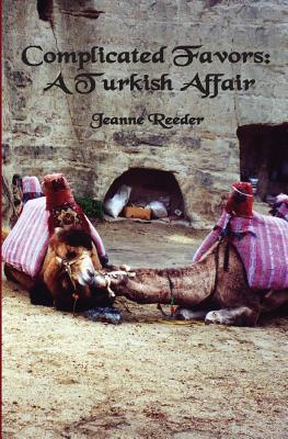 Camouflage & Clutter: A Turkish Adventure Jeanne Reeder