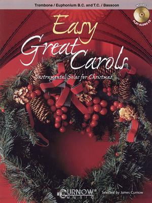 Easy Great Carols: Trombone/Bassoon  by  Hal Leonard Publishing Company