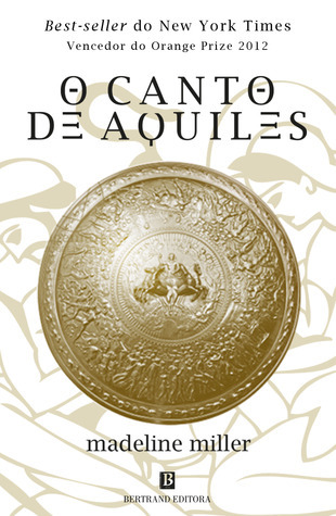 O Canto de Aquiles  by  Madeline Miller