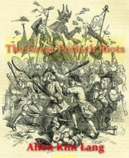 The Great Potlatch Riots Allen Kim Lang
