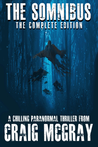 The Somnibus: The Complete Edition  by  Craig McGray