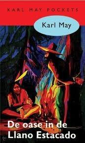 De Oase in de Llano Estacado (Karl May Pockets 5)  by  Karl May