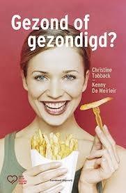 Gezond of Gezondigd?  by  Christine Tobback