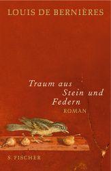 Traum Aus Stein Und Federn: Roman Louis de Bernières