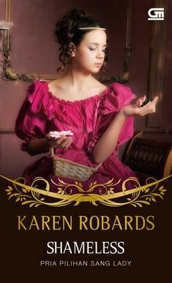 Shameless - Pria Pilihan Sang Lady Karen Robards