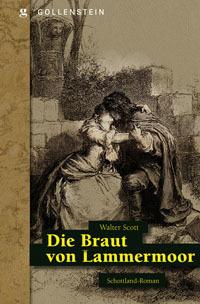 Die Braut von Lammermoor Walter Scott