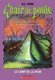 Le Camp de la peur  by  R.L. Stine