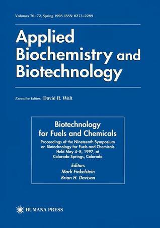 Nineteenth Symposium on Biotechnology for Fuels and Chemicals  by  Mark Finkelstein