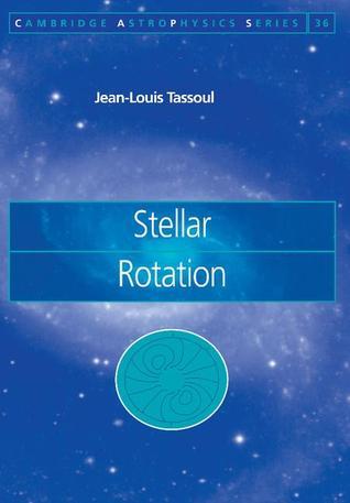 Stellar Rotation Jean Louis Tassoul